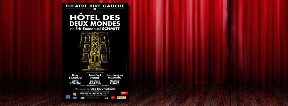 """Hôtel des Deux Mondes"" de Eric-Emmanuel Schmitt"