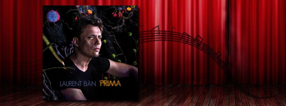 "[Preview] Discovery of ""Prima"", Laurent Bàn's second album"