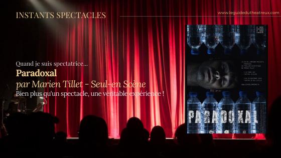 'Paradoxal', thriller scientifique écrit et interprété par Marien Tillet