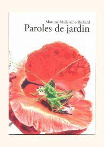 Paroles de jardin - Martine Madelaine Richard