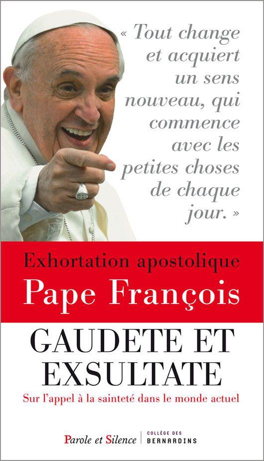 Gaudete et Exsultate, nouvelle exhortation apostolique du pape