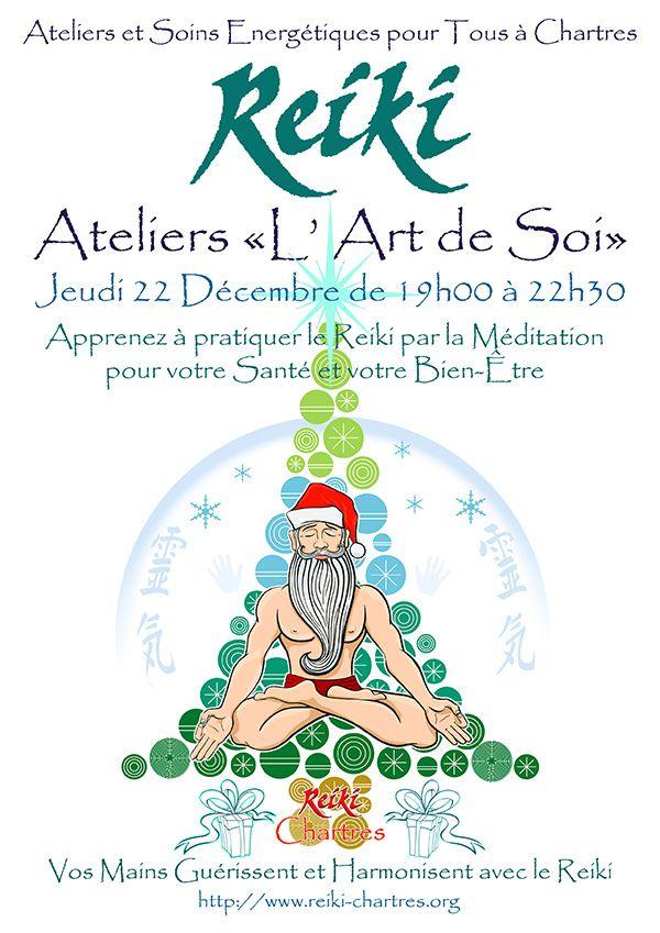 """REIKI avant NOEL, Atelier Energie Vitale Universelle  """"L'Art de Soi"""" Jeudi 22 Décembre à Chartres"""
