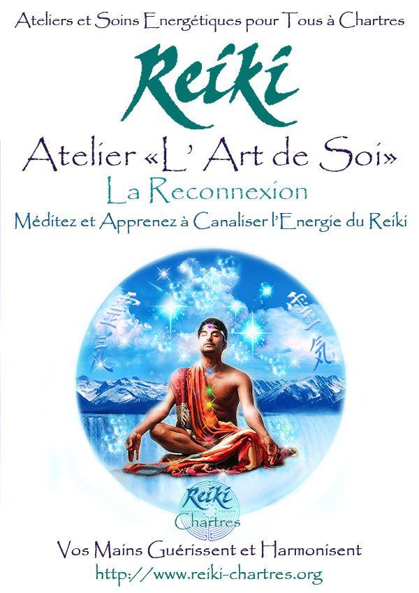 """Reiki-Energie Vitale Atelier """"L'Art de Soi"""" pour tous, Jeudi 3 Mars à Chartres"""