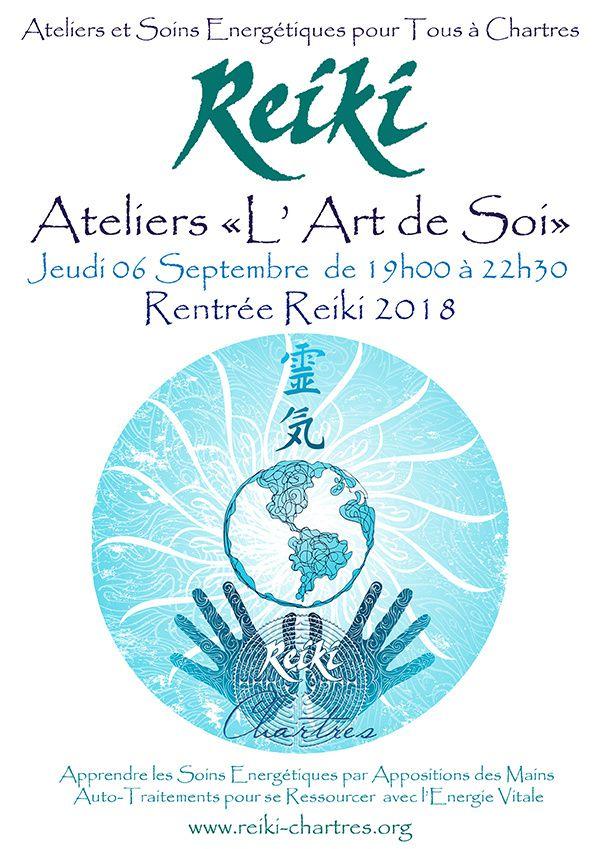 REIKI, Rentrée 2018  Ateliers 'L'Art de Soi' pour pratiquer le Reiki dans la Vie