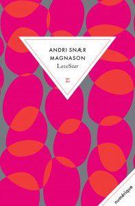 Lovestar, roman d'anticipation d'Andri Snaer Magnason.