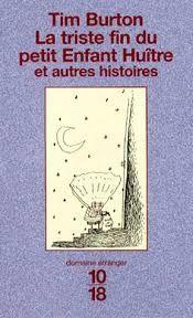 ~ Livre bilingue ~ Recueil de textes illustrés ~ Domaine étranger ~Tim BURTON ~