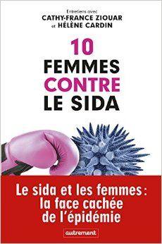 J'ai lu : 10 femmes contre le sida