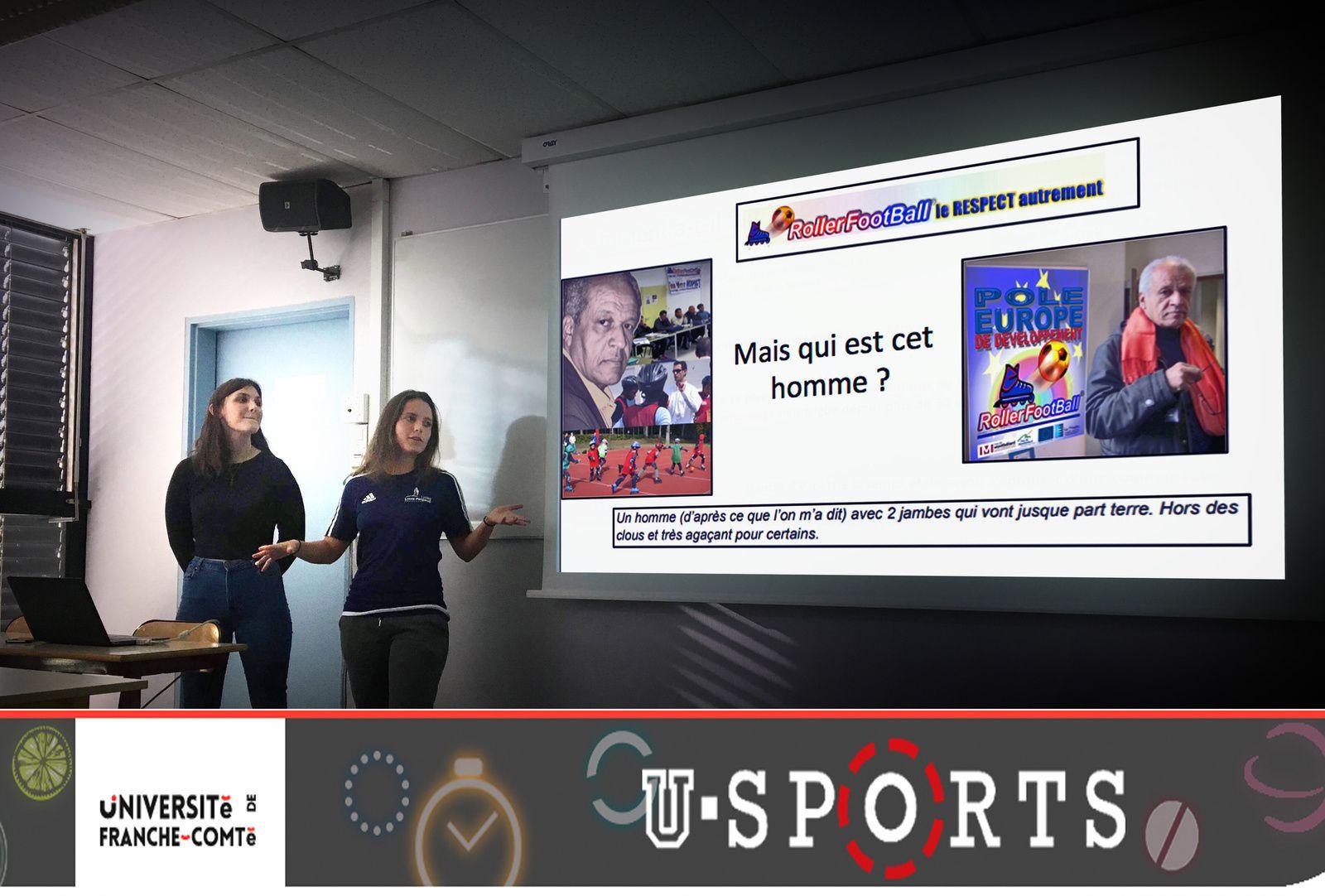 Morgane PONET et Alexandra PROST, 2 étudiantes STAPS de Besançon, ont présenté le projet RollerFootBall©