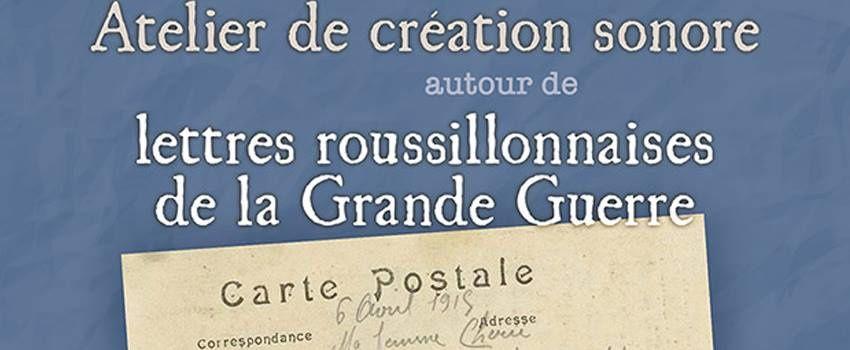 """Atelier """"Lettres roussillonnaises de la Grande Guerre"""""""