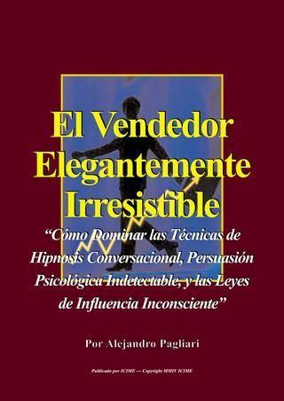 Ventas Irresistibles, El arte de vender, vendedor irresistible