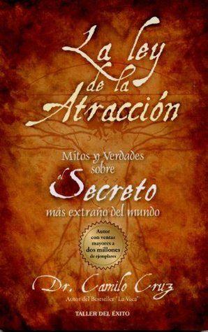 Ley de atracción, Libro secreto, Camilo cruz