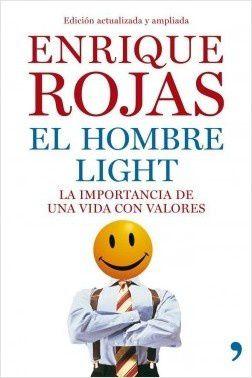 Light, Valores morales, Hombres exitosos