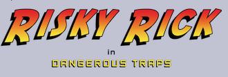 Risky Rick sur ColecoVision le 25 Juin !
