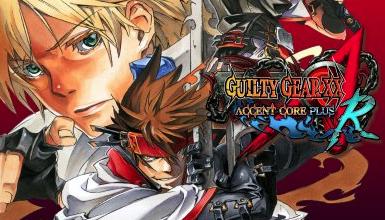 [TEST] Guilty Gear XX Accent Core Plus R / Switch