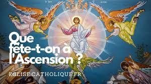 L'Ascension, horaires des Messes.