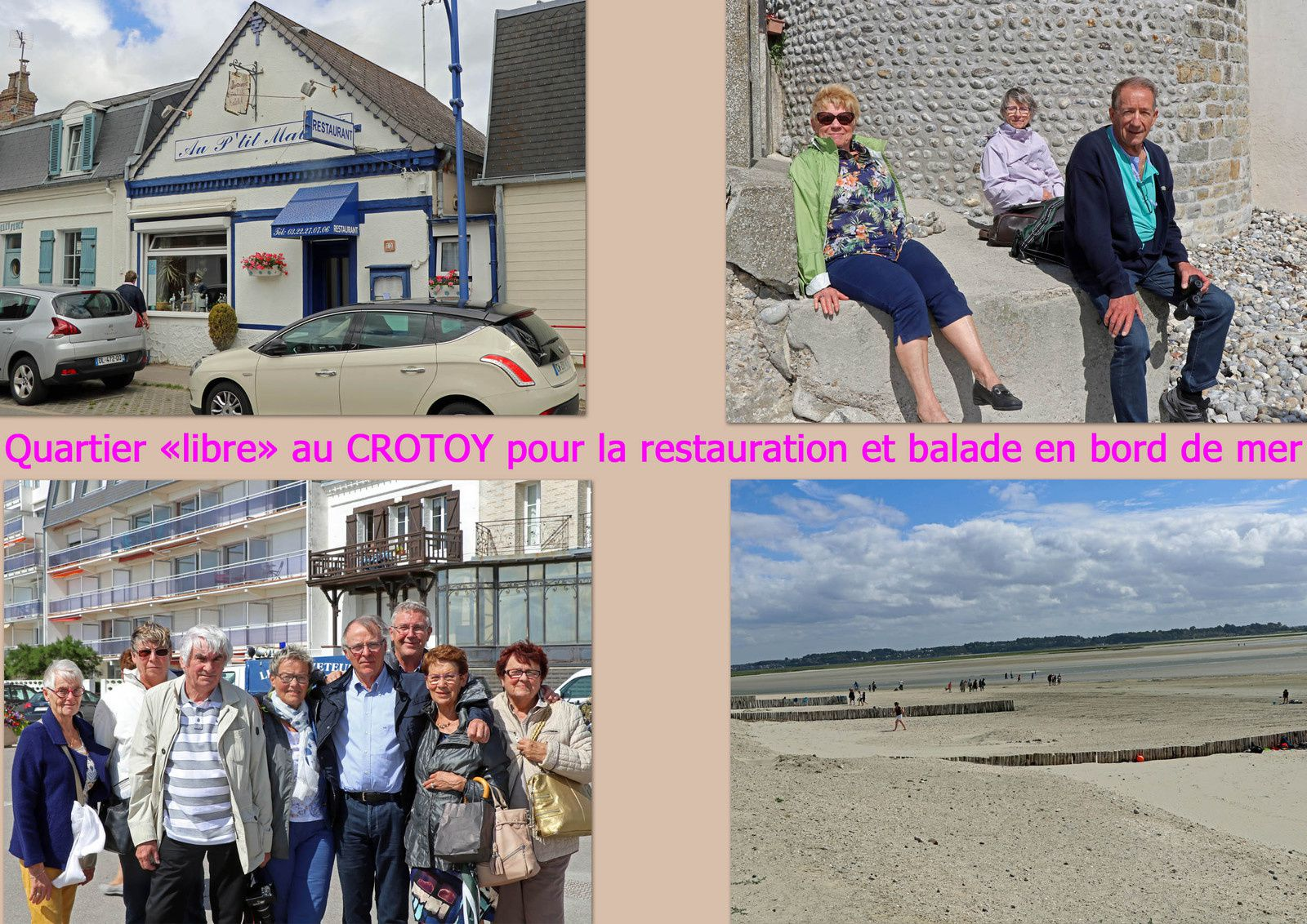 """Quartier """"libre"""" au CROTOY pour la restauration, visites et balade en bord de mer."""
