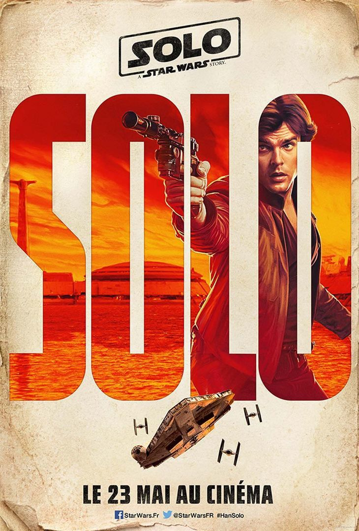 SOLO : A Star Wars Story - Bande Annonce VF