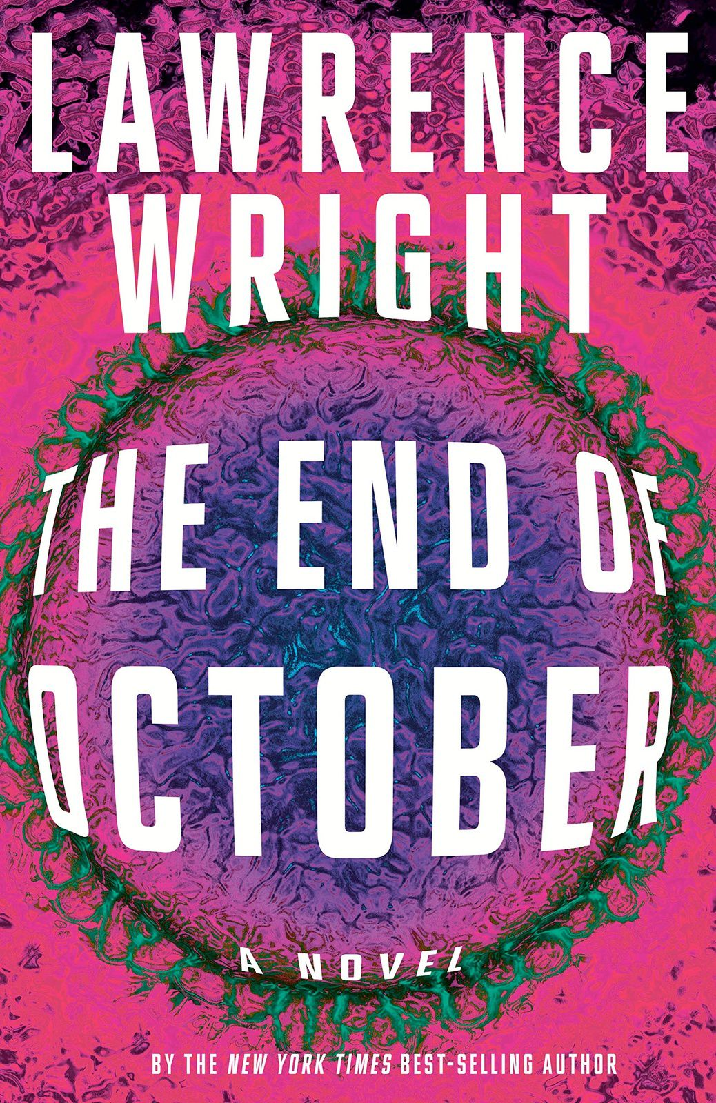 """The End of October"" de Lawrence Wright"