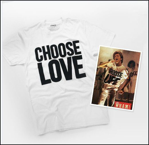 UN TEE SHIRT * CHOOSE LOVE * POUR GEORGE MICHAEL ET LA LUTTE CONTRE LE SIDA