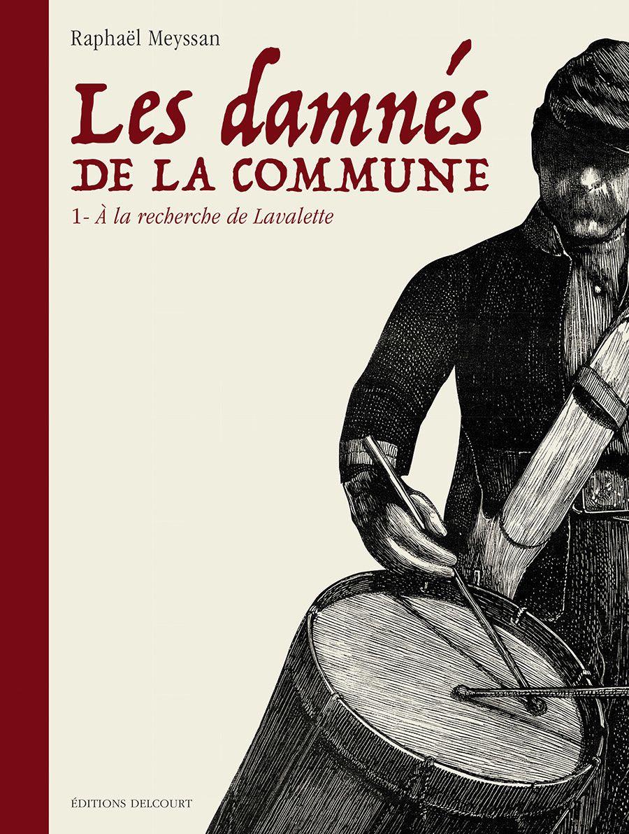 Les Damnés de la Commune, à la recherche de Lavalette