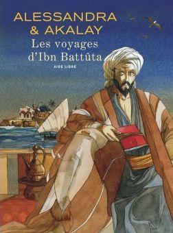 Les Voyages d'Ibn Battûta, de la réalité aux rêves