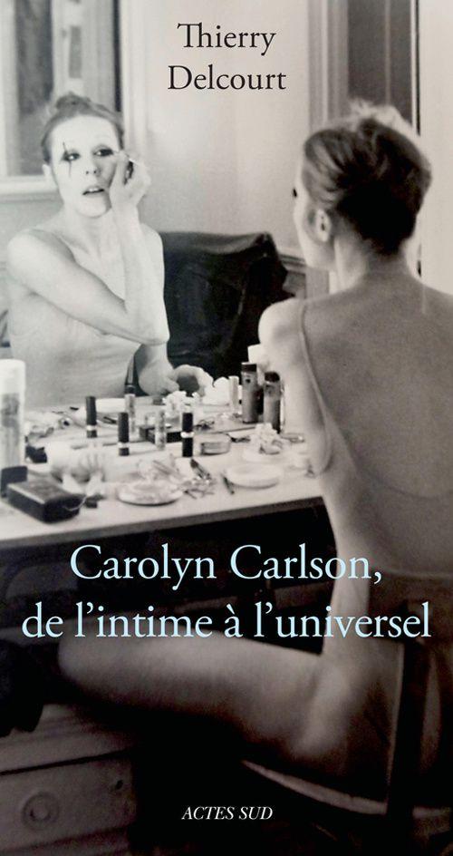 CAROLYN CARLSON TOUJOURS EN PROJET : DANSE, FILM, EXPOSITION, LIVRE