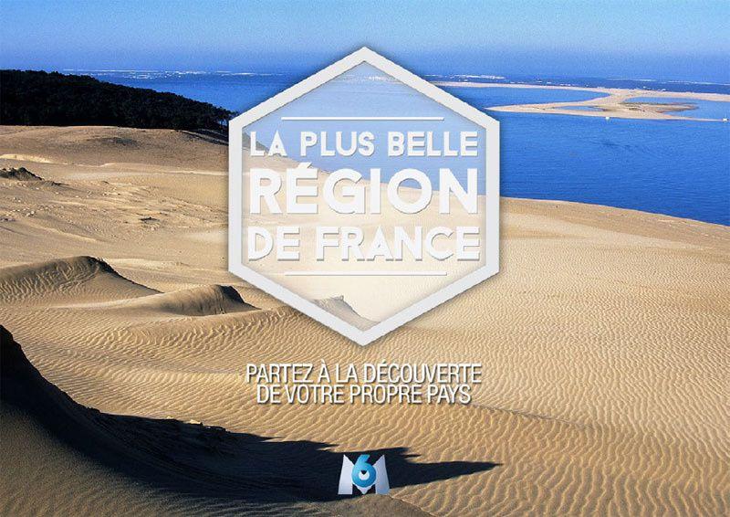 """A  ne pas manquer : """"La plus belle région de France"""" dès ce soir sur M6 (vidéo)"""