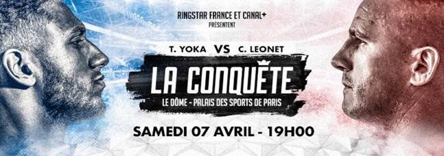 La Conquête - Tony Yoka face à Cyril Léonet en direct sur CANAL+