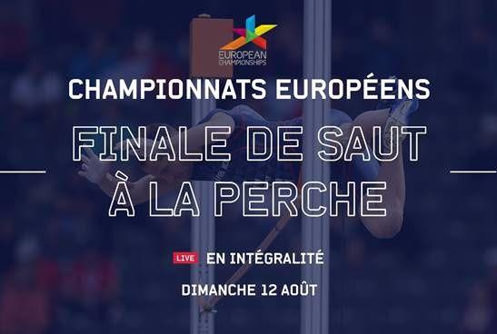 La finale du Championnat d'Europe de saut à la perche avec trois français à suivre sur Eurosport