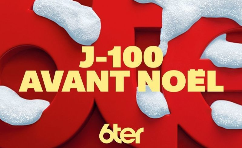 J-100 avant Noël : Programmation spéciale ce dimanche sur 6ter