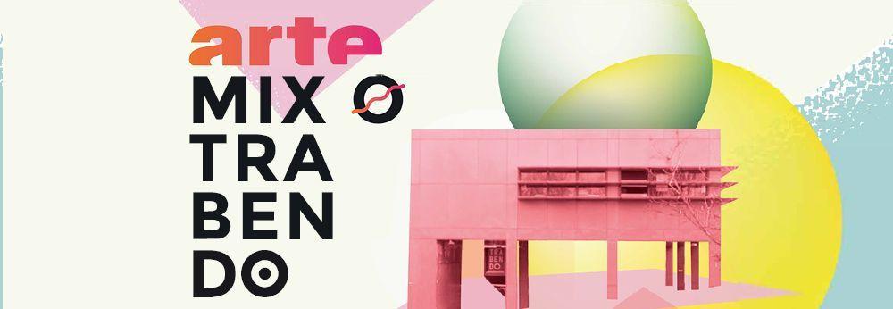 """La 7ème édition de la soirée ARTE """"Mix o Trabendo"""" diffusée ce soir sur ARTE Concert"""
