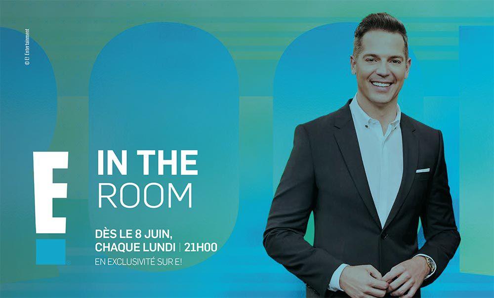 """""""In the Room"""", nouveauté à découvrir dès ce soir sur E!"""