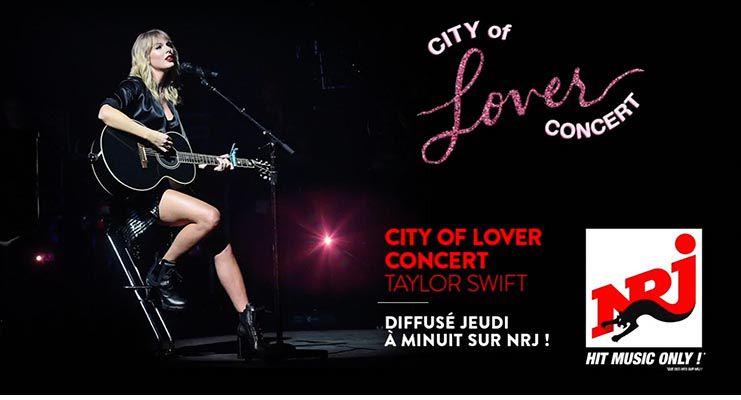 """Le """"City of Lover Concert"""" de Taylor Swift diffusé cette nuit sur NRJ"""