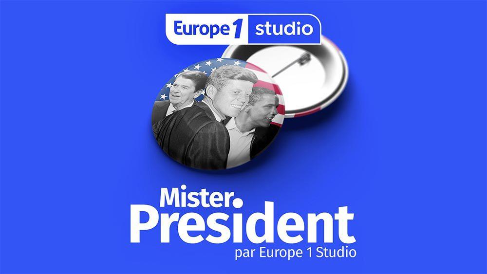 Europe 1 Studio lance son nouveau podcast sur l'incroyable histoire des élections présidentielles américaines