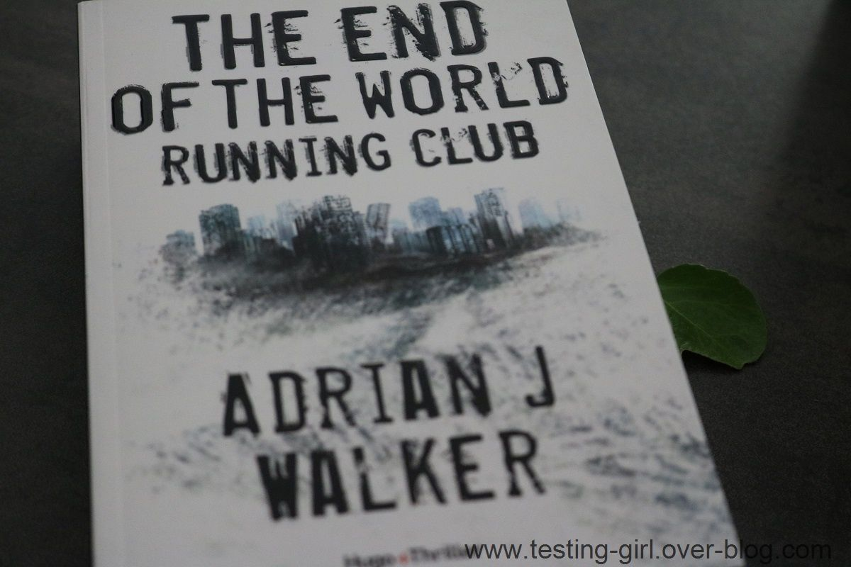 The End Of The World Running Club de Adrian J. Walker Meilleurs romans été 2017