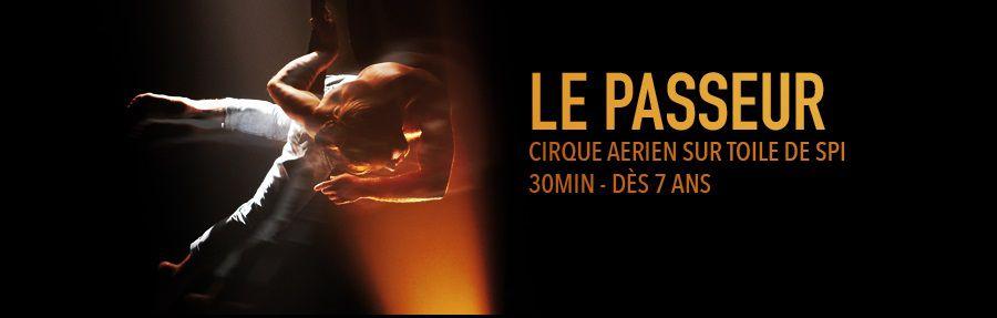 LE PASSEUR - recréation/Transmission 2019