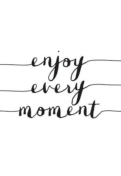positive-quotes-enjoy-every-moment-wall-art