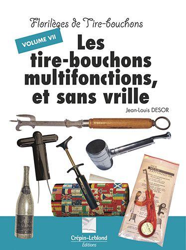 Florilèges de tire-bouchons, volume 7