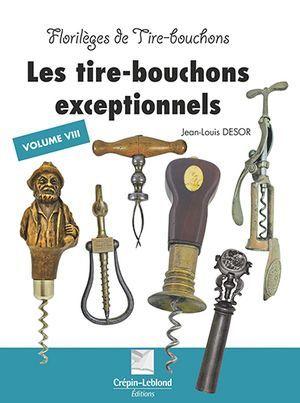 Florilèges de tire-bouchons, volume 8