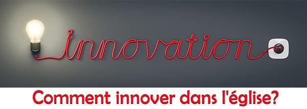 L'importance de l'innovation dans l'église
