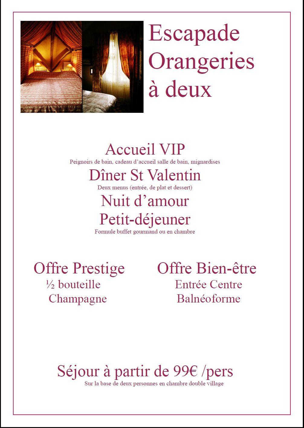 Escapade Saint-Valentin aux Orangeries
