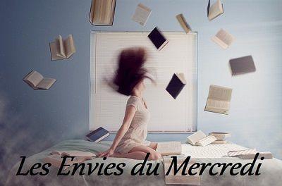 Tous les mercredis (ou presque), je vous propose une selection de mes envies du moment ! La plupart du temps, il s'agira de livres encore non traduits en France ou de romans français dont j'attends impatiemment la sortie !  A vos Wish-List !