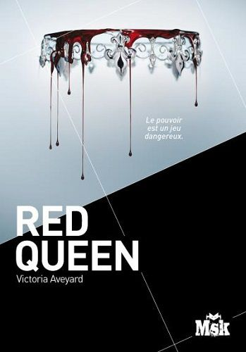Red queen. Tome 1 de Victoria Aveyard