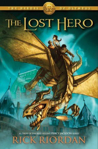 Heroes of Olympus. Book 1. The lost hero de Rick Riordan