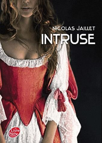 Intruse de Nicolas Jaillet