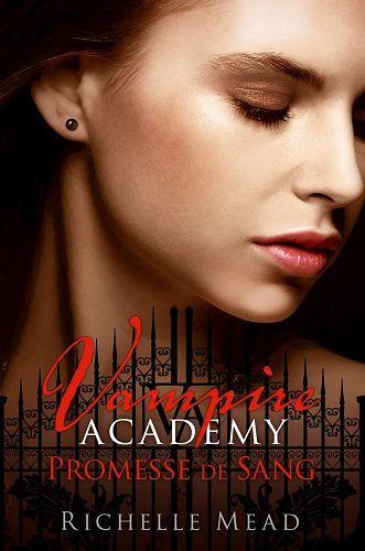 Vampire Academy. Tome 4. Promesse de sang de Richelle Mead