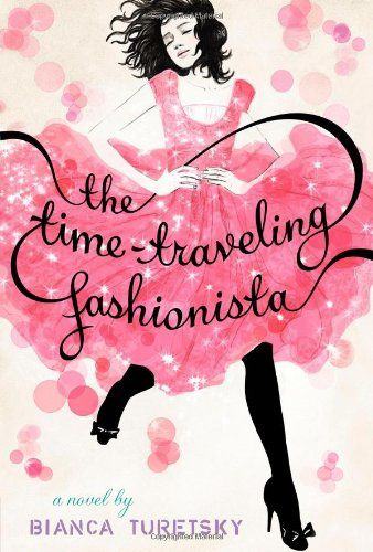 The time-traveling fashionista de Bianca Turetsky