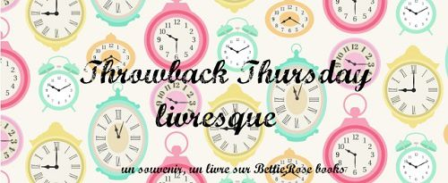 Throwback Thursday - Une histoire en France