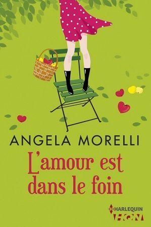L'amour est dans le foin d'Angéla Morelli