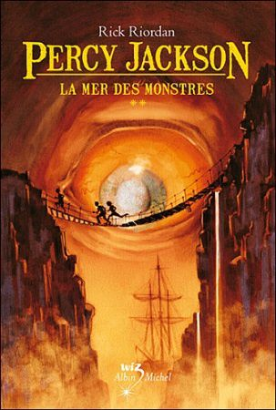 Percy Jackson, Tome 2, La mer de monstre de Rick Riordan